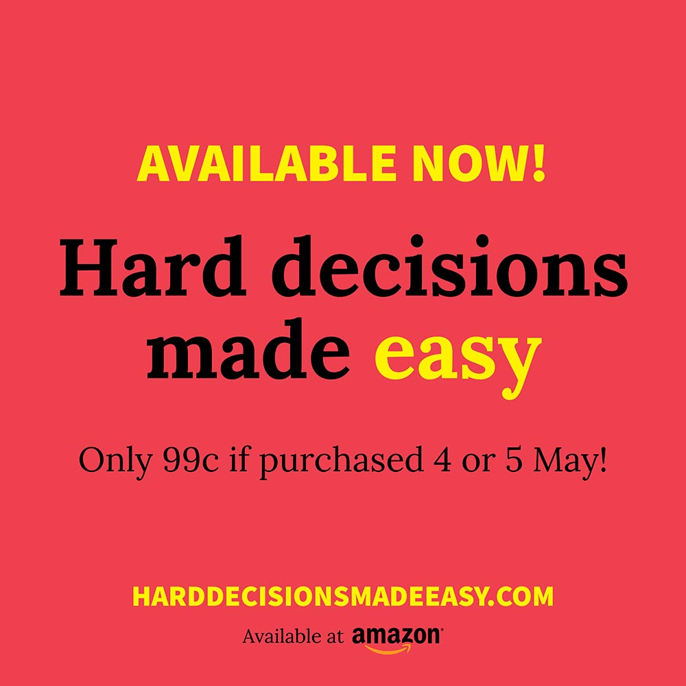 Launch day: Hard Decisions Made Easy